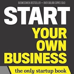 Start-Your-Own-Business-Sixth-Edition-The-Only-Startup-Book-Youll-Ever-Need-0