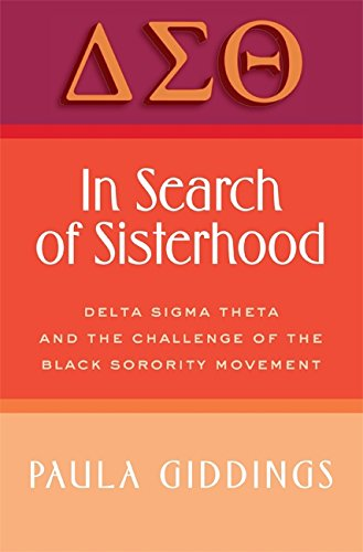 In-Search-of-Sisterhood-Delta-Sigma-Theta-and-the-Challenge-of-the-Black-Sorority-Movement-0