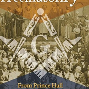 Black-Freemasonry-From-Prince-Hall-to-the-Giants-of-Jazz-0
