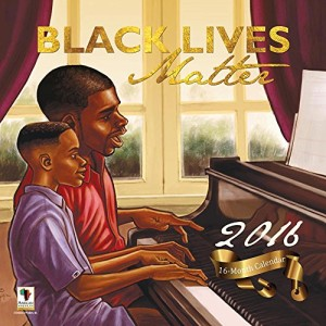 Black-Lives-Matter-2016-Wall-Calendar-by-African-American-Expressions-0